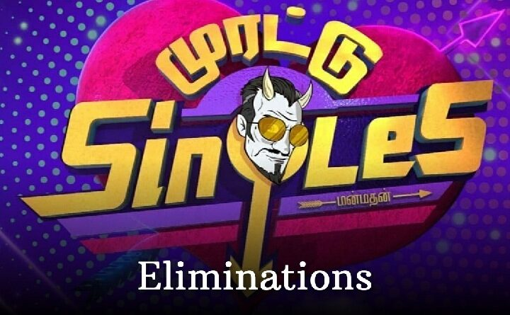 Murattu-Singles-Elimination-Today-Evictions-Star-Vijay-TV-New-Show